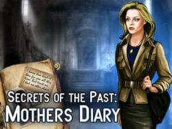 Secrets of the Past: Mothers Diary